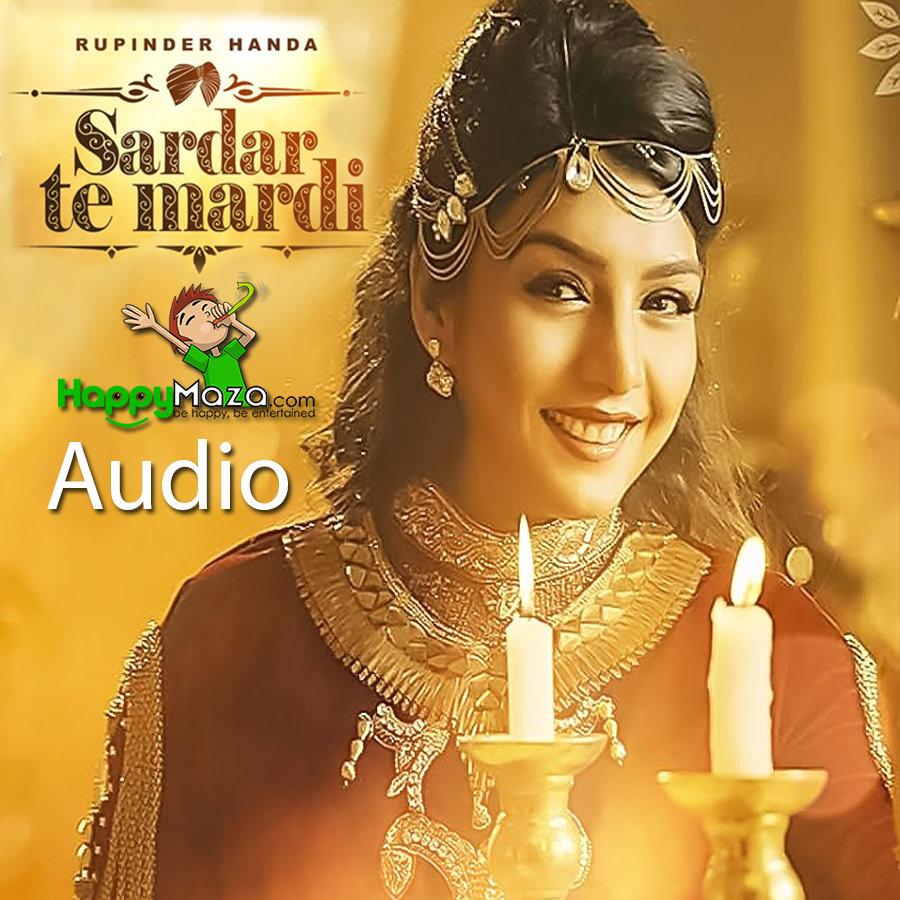 Sardar Te Mardi Lyrics – Rupinder Handa – 2017