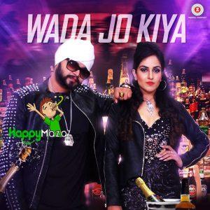 Wada Jo Kiya Lyrics – Ramji Gulati, Harshi Mad – 2017