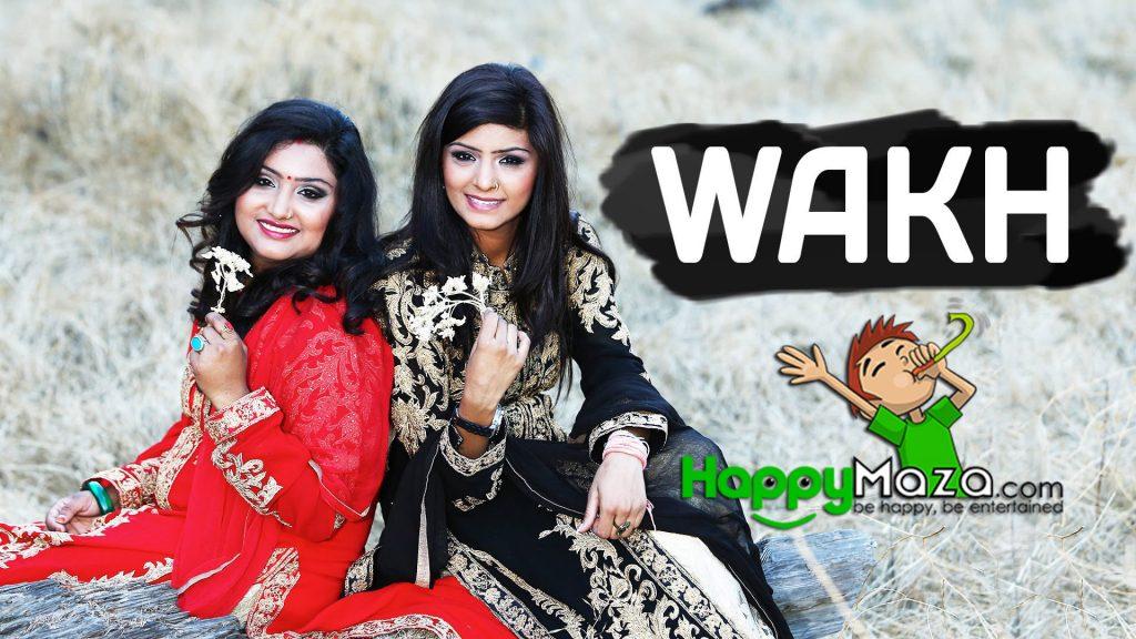Wakh Lyrics – Nooran Sisters – 2017