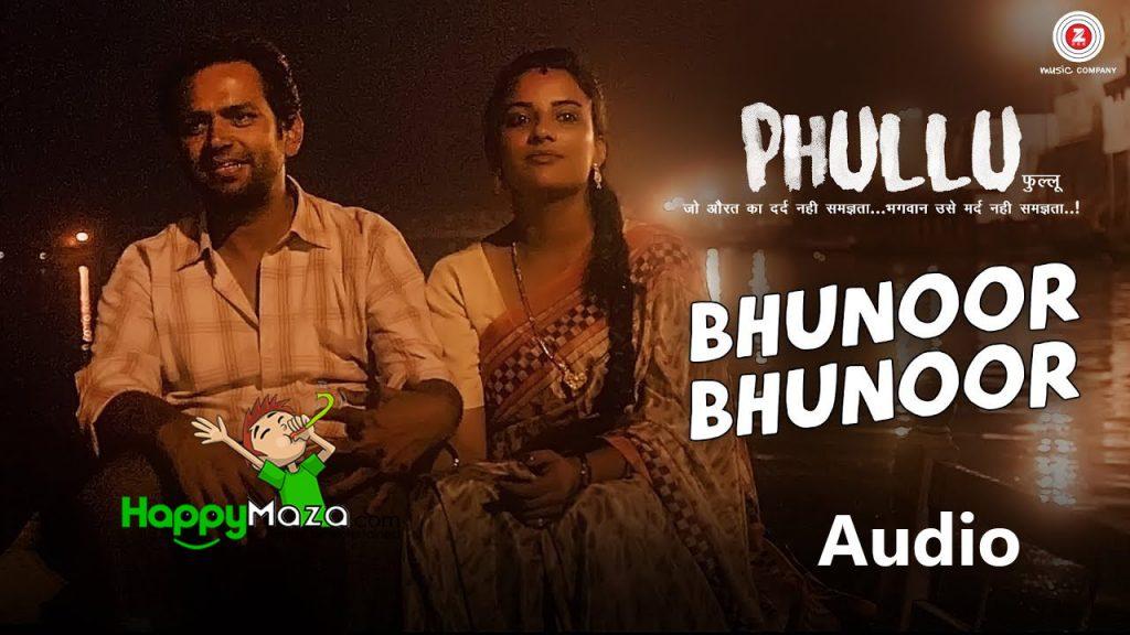 Bhunoor Bhunoor Lyrics – Phullu – Arun Singh & Sonika Sharma – 2017