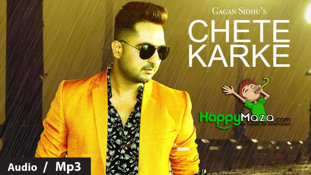 Chete Karke Lyrics – Gagan Sidhu – 2017