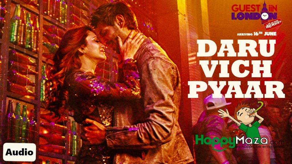 Daru Vich Pyaar Lyrics – Guest iin London – Taz – 2017