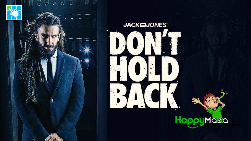 Don't Hold Back 2.0 Lyrics – JACK & JONES FT. Ranveer Singh & Gang – 2017