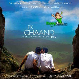 Ek Chaand Lyrics – Tony Kakkar – 2017