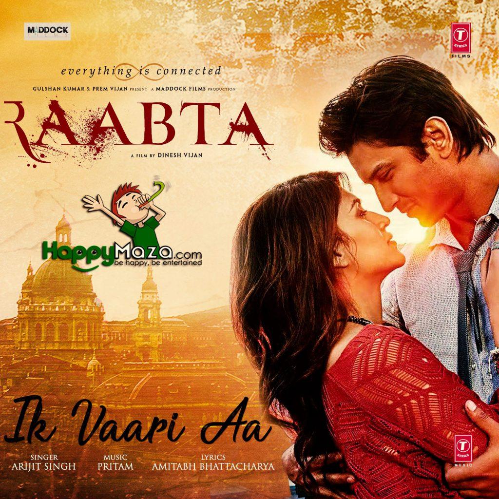 Ik Vaari Aa Lyrics – Raabta – Arijit Singh , Pritam – 2017
