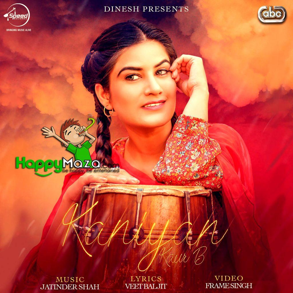 Kaniyan Lyrics – Kaur B – 2017