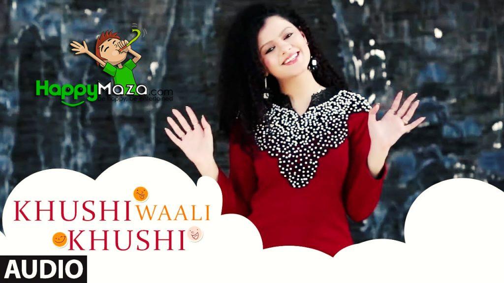 Khushi Waali Khushi Lyrics – Palak Muchhal – 2017