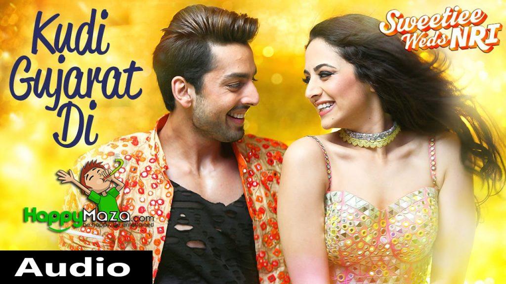 Kudi Gujarat Di Lyrics – Sweetiee Weds NRI – Jasbir Jassi, Sonia Sharma, Akasa Singh – 2017