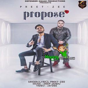 Propose Lyrics – Preet Zee – 2017