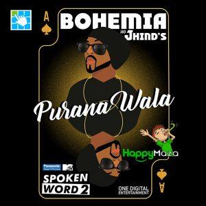 Purana Wala Lyrics – Bohemia , J Hind – 2017