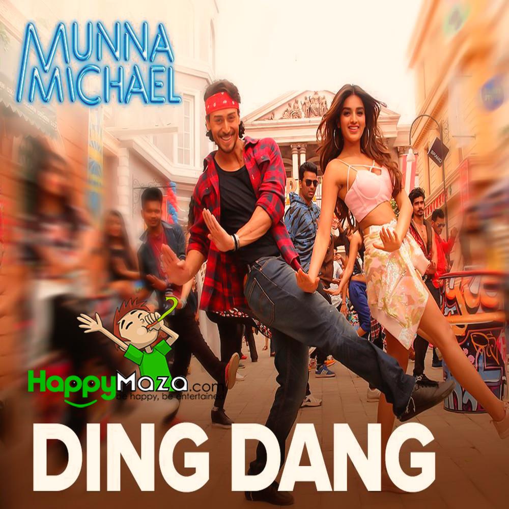 Ding Dang Lyrics – Munna Michael – Amit Mishra & Antara Mitra – 2017