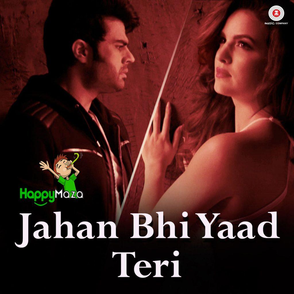 Jahan Bhi Yaad Teri Lyrics – Sachin Gupta , Darshan Raval – 2017