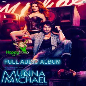 Munna Michael Lyrics – Full Song – 2017