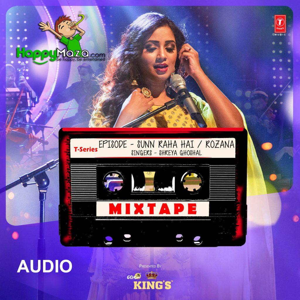 Sunn Raha Hain Lyrics – Rozana – T-Series Mixtape – Shreya Ghoshal – 2017
