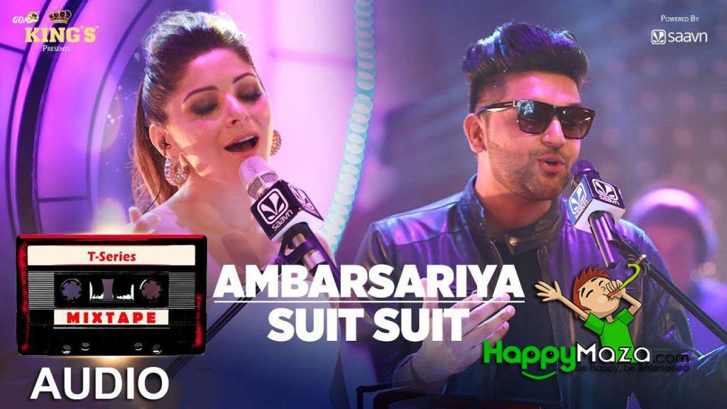 Ambarsariya/Suit Suit Lyrics – T-Series Mixtape – Kanika Kapoor & Guru Randhawa – 2017