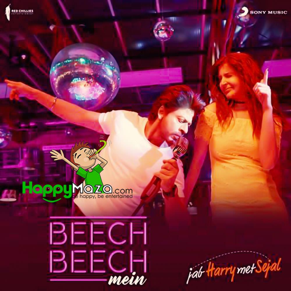 Beech Beech Mein Lyrics – Jab Harry Met Sejal – Arijit Singh, Shalmali Kholgade, Shefali Alvares – 2017