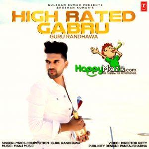 High Rated Gabru Lyrics – Guru Randhawa , Manj Musik – 2017