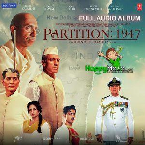 Partition 1947 Lyrics – Full Song – 2017