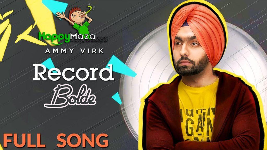 Record Bolde Lyrics – Ammy Virk – 2017