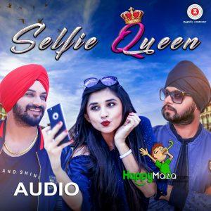 Selfie Queen Lyrics – Inder Nagra, Ramji Gulati – 2017