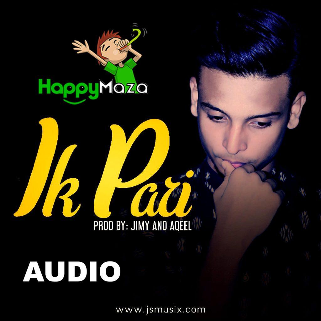 Ik Pari Lyrics – JS Music Group – Sonu Aqeel – 2017