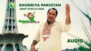 Shukriya Pakistan Lyrics – Rahat Fateh Ali Khan – 2017