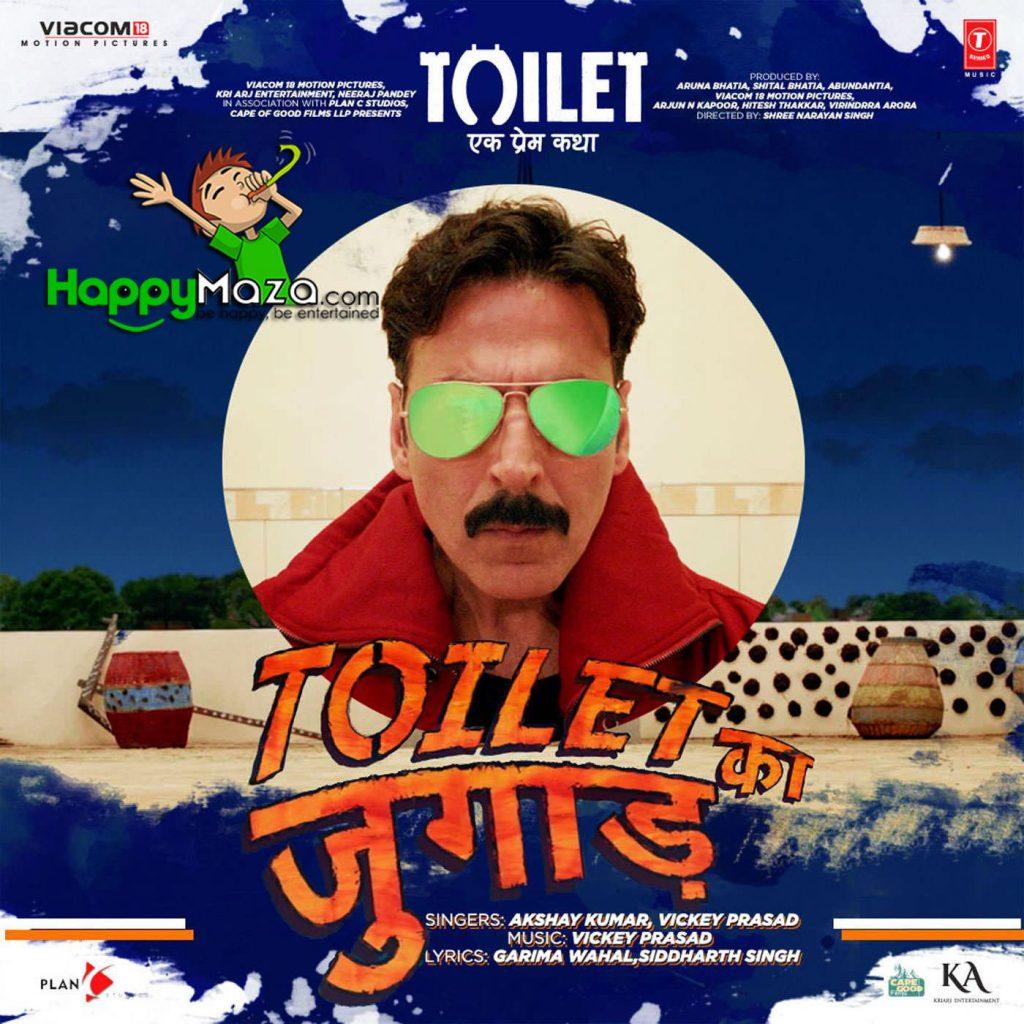Toilet Ka Jugaad Lyrics – Toilet – Ek Prem Katha – Akshay Kumar, Vickey Prasad – 2017