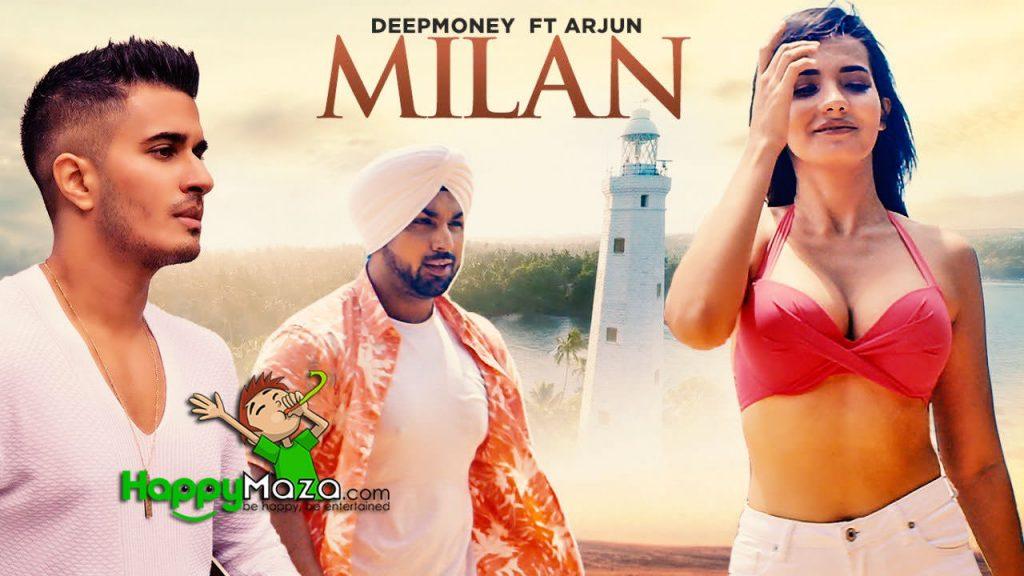 Milan Lyrics – Deep Money, Arjun – 2017