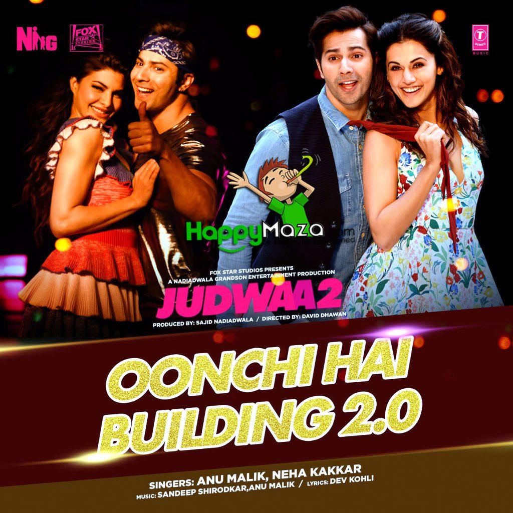 Oonchi Hai Building 2.0 Lyrics – Judwaa 2 – Anu Malik, Neha Kakkar – 2017