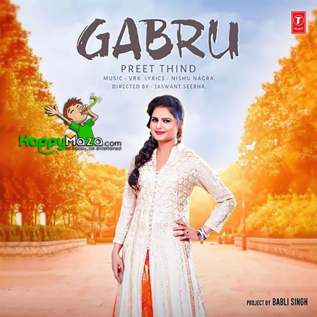 Gabru Lyrics – Preet Thind – 2017