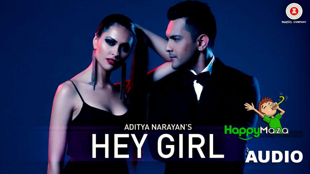 Hey Girl Lyrics – Aditya Narayan & Jyotica Tangri – 2017