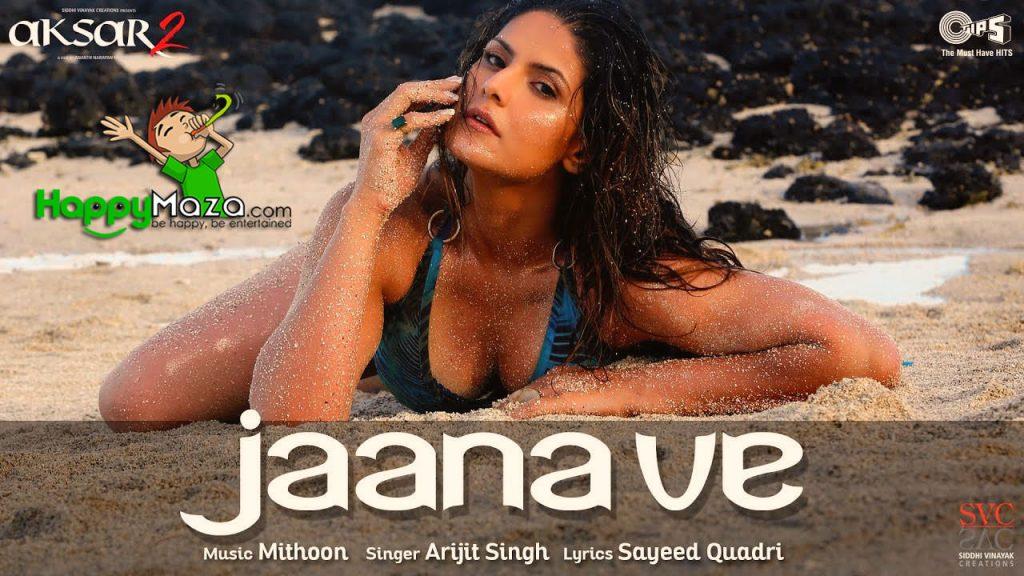 Jaana Ve Lyrics – Aksar 2 – Arijit Singh – 2017