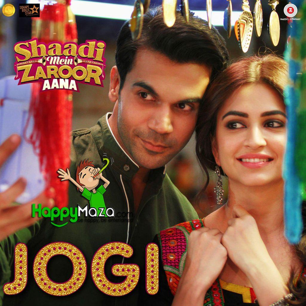 Jogi Lyrics – Shaadi Mein Zaroor Aana – Yasser Desai, Aakanksha Sharma – 2017