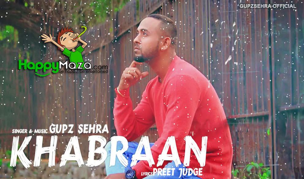 KHABRAAN Lyrics – Gupz Sehra – 2017