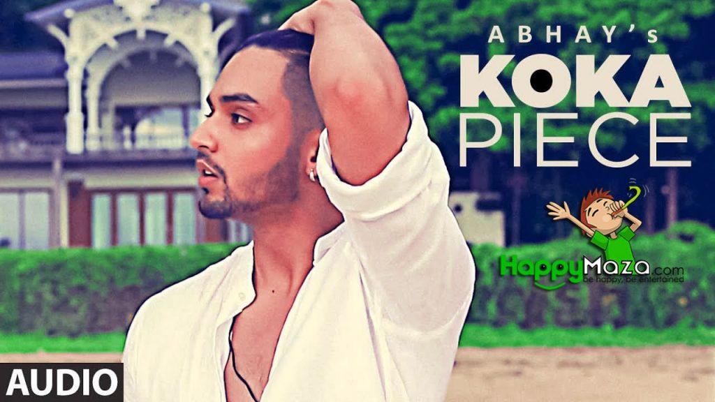 Koka Piece Lyrics – Abhay, Rossh Feat Sophia Singh – 2017