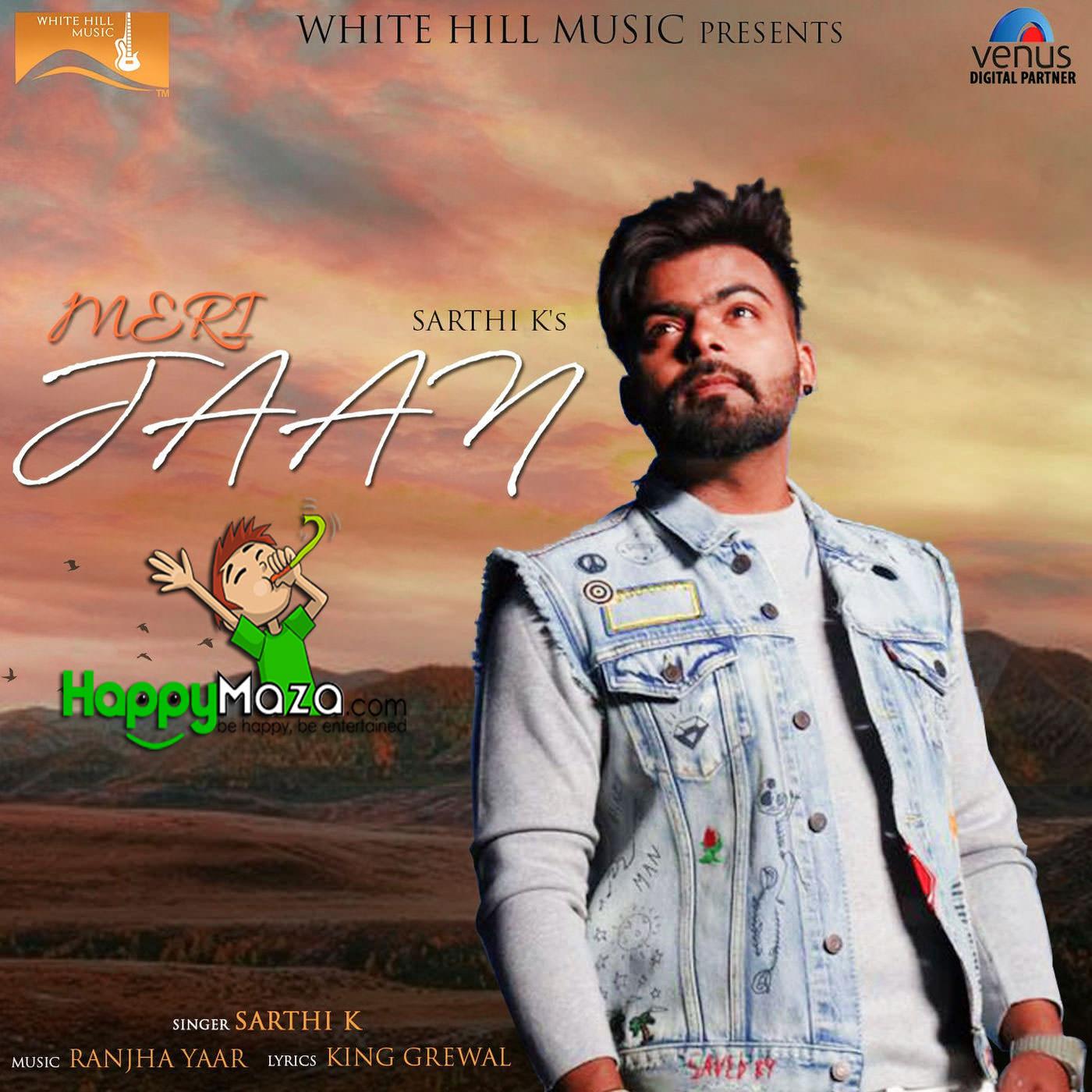 Tere Yaar Bathere Ne: Meri Jaan Lyrics - Sarthi K - 2017
