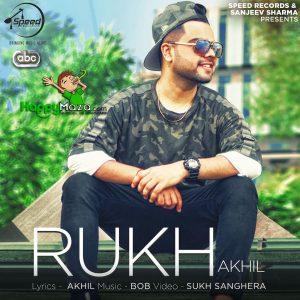 Rukh Lyrics – Akhil – 2017