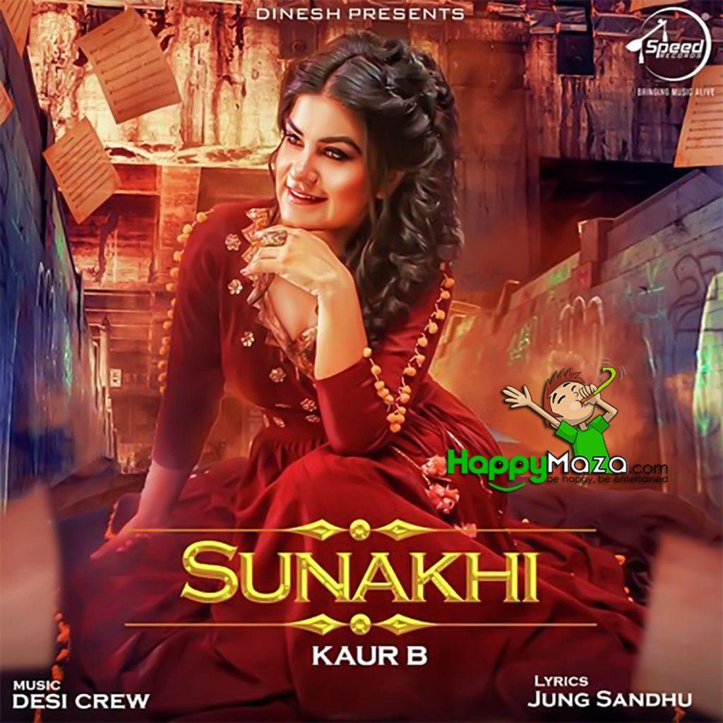 Sunakhi Lyrics – Kaur B – 2017