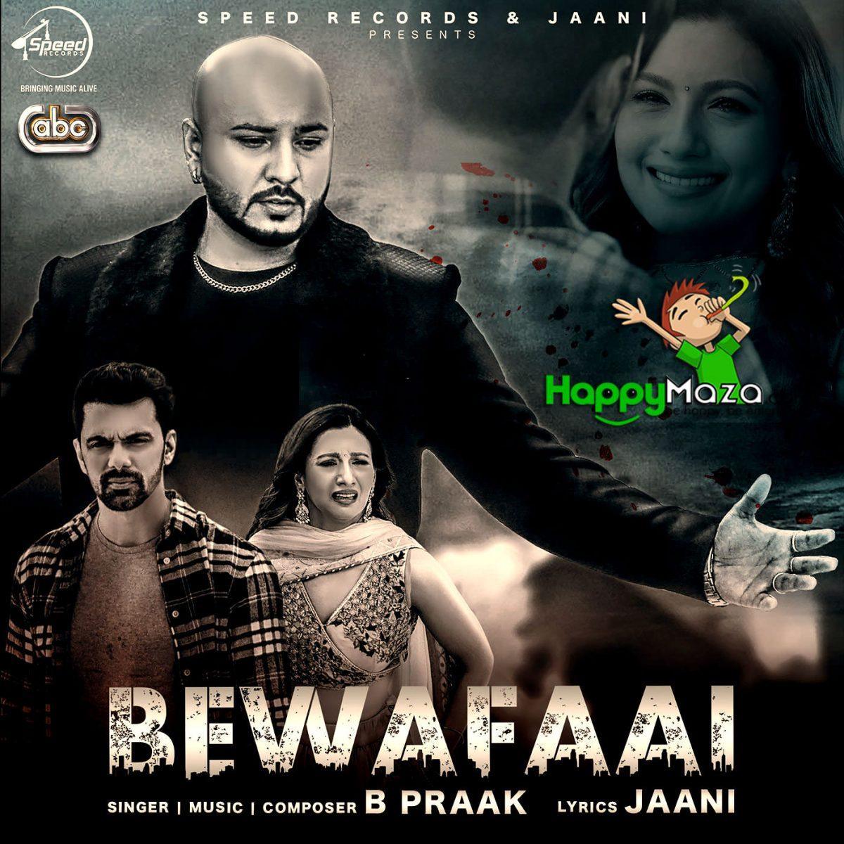 Bewafaai Lyrics – B-Praak – 2017