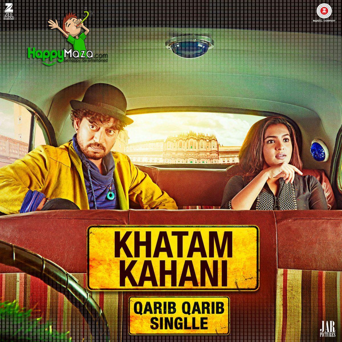 Khatam Kahani Lyrics – Qarib Qarib Singlle – Jyoti Nooran , Sultana Nooran – 2017