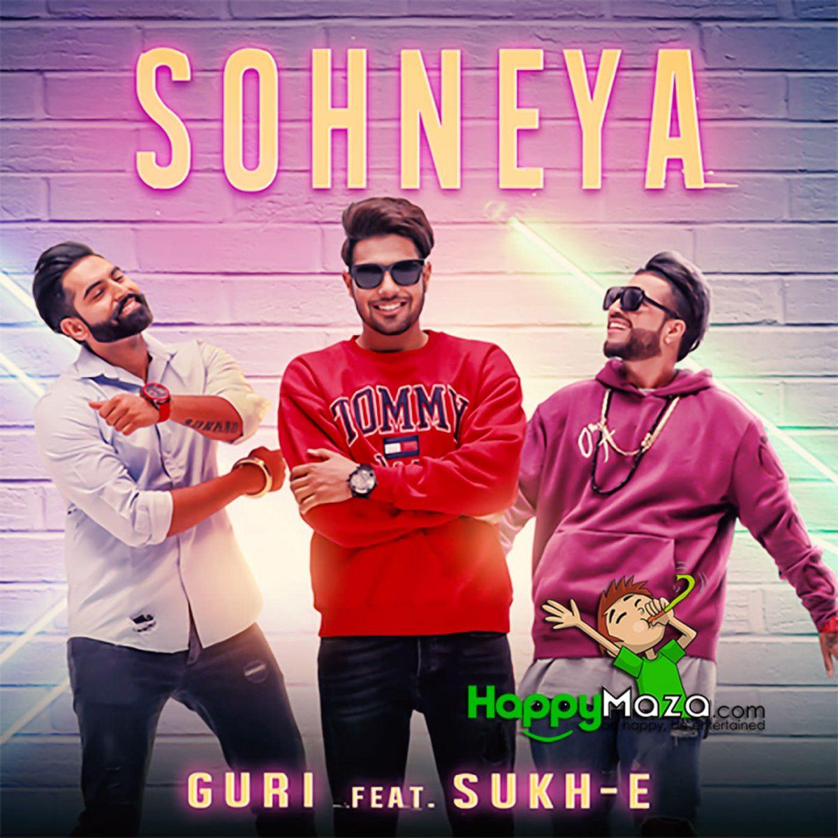 Sohneya Lyrics – Guri – Sukhe , Parmish – 2017