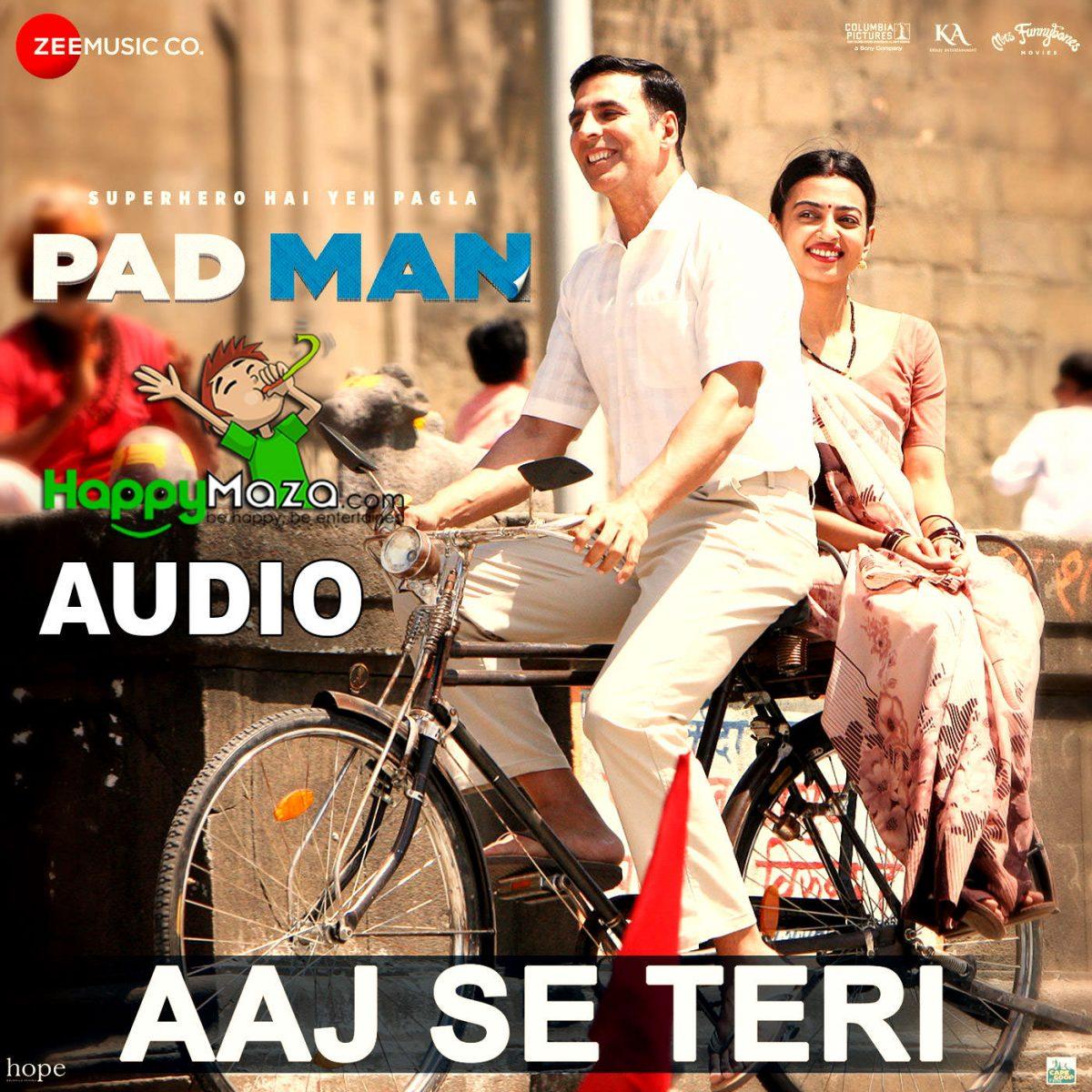 Aaj Se Teri Lyrics – Padman – Arijit Singh – 2017