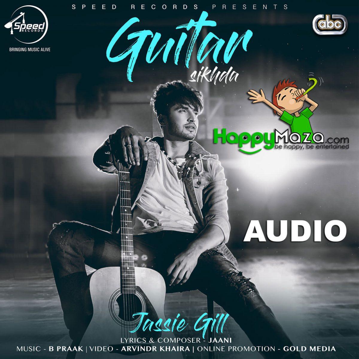 Guitar Sikhda Lyrics – Jassie Gill – 2017
