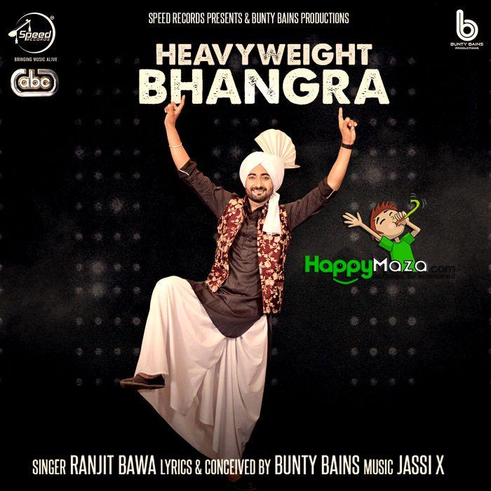 Heavy Weight Bhangra Lyrics – Ranjit Bawa – 2017