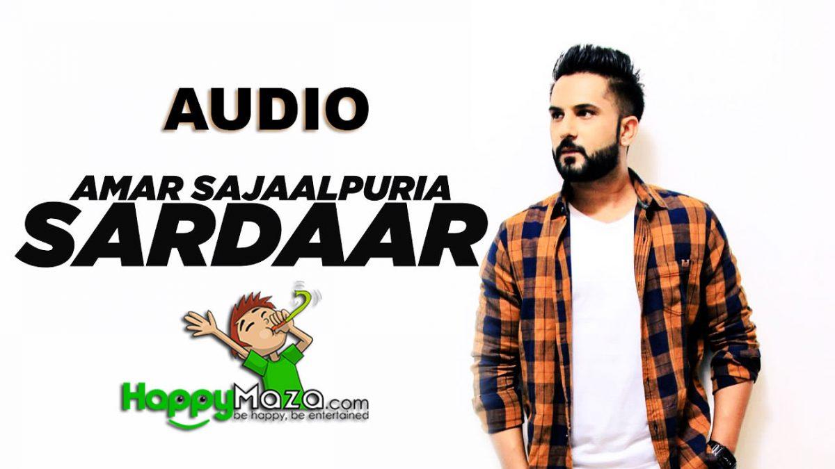Sardaar Lyrics – Amar Sajaalpuria – 2017