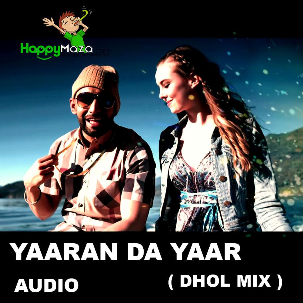 Yaaran Da Yaar ( Dhol Mix ) Lyrics – Harf Cheema – 2017