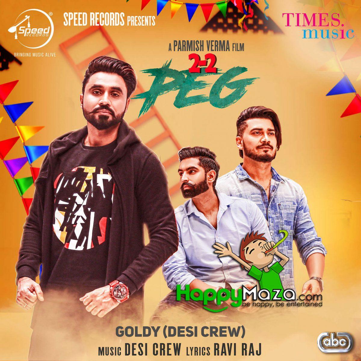 2-2 Peg Lyrics – Goldy Desi Crew – 2018