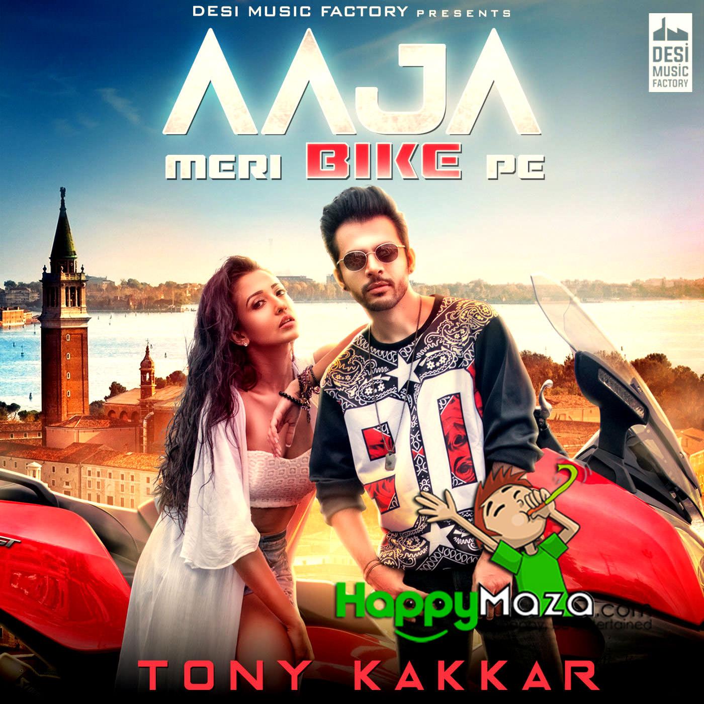 Tu Long Aur Main Lachi Mp3: AAJA MERI BIKE PE Lyrics - Tony Kakkar - 2018