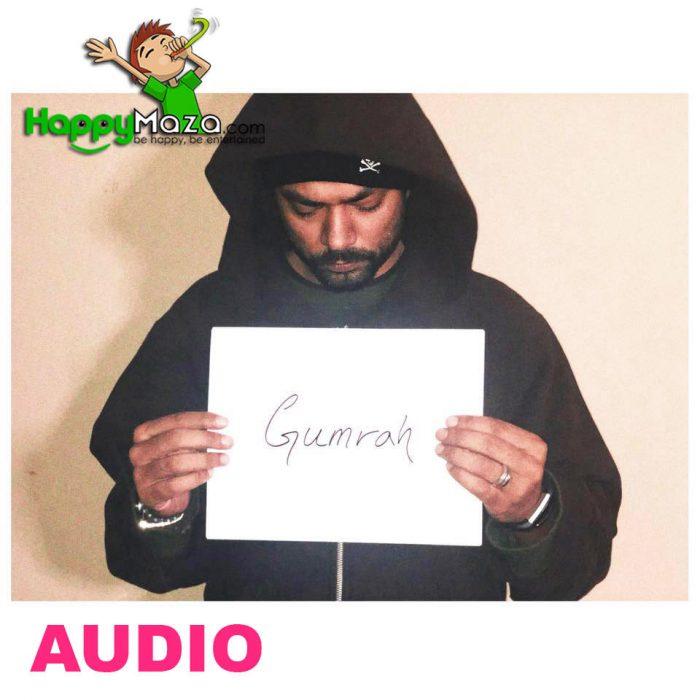 Gumrah Lyrics – BOHEMIA – 2018