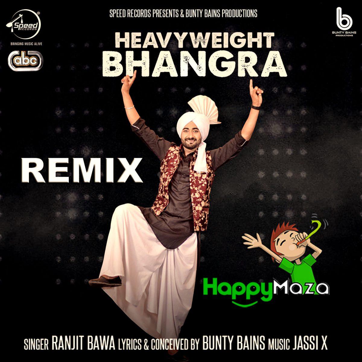 Heavy Weight Bhangra Remix Lyrics – Ranjit Bawa – 2018